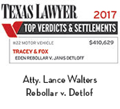 Texas Lawyer Top Verdicts & Settlements 2017 #22 Motor Vehicle Tracey & Fox Eden Rebollar V. Janis Detloff